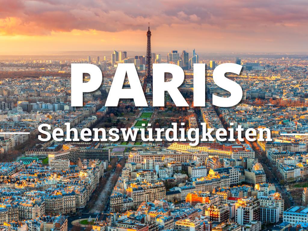 Paris Sehenswürdigkeiten