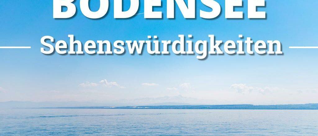 Bodensee Sehenswürdigkeiten